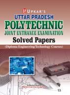 Uttar Pradesh Polytechnic Solved Papers (Diploma Engineering)