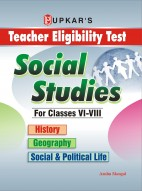 Teacher Eligibility Test Social Studies (For Classes VI-VIII) (History, Geography, Social & Political Life)