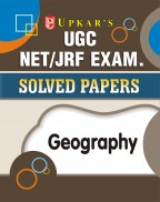 UGC NET/JRF Exam. Solved Papers Geography