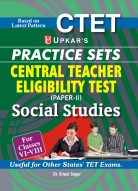 Practice Sets Central Teacher Eligibility Test (Paper-II) Social Studies (For Classes VI-VIII)