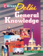 Delhi General Knowledge