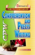 The Technique of Comprehension & Precis Writing