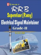 R.R.B.Supervisor (P.Way)/ Electrical Signal Maintainer Grade II Exam