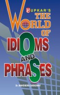 The World of Idioms and Phrases* (Eng.-Eng.-Hindi)