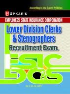 ESIC Lower Division Clerk and Stenographers Recruitment Exam.