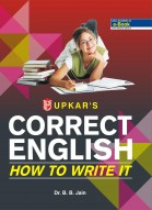 Correct English How to Write It* (Eng.-Eng.)