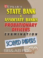 State Bank & Associate Banks P.O. Exam. Solved Papers