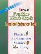 Practice Work Book (For Medical Entrance Test)