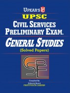 UPSC Civil Services Preliminary Exam. General Studies ( Solved Papers)
