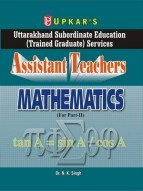 Uttarakhand Subordinate Education (Trained Graduate) Services Assistant Teachers Mathematics (For Part-II)