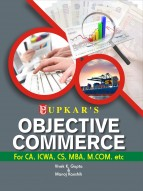 Objective Commerce (For CA, ICWA, CS, MBA, M.Com. etc.)
