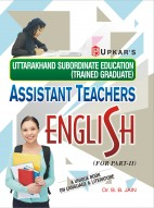 Uttarakhand Subordinate Education (Trained Graduate) Assistant Teachers English (For Part-II)